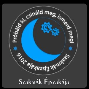 Szakmák éjszakája 2016.ápr.15.